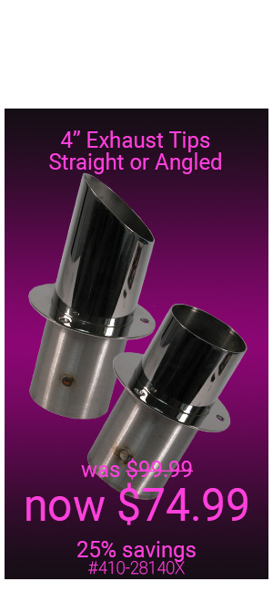 4 Inch Exhaust Tips Available Straight or Angle Cut