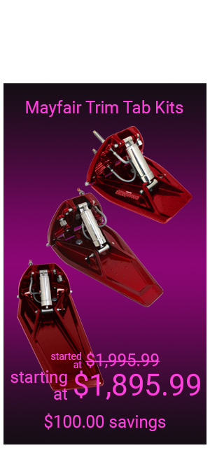 Mayfair Trim Tabs (Pair) and Trim Tab Kits